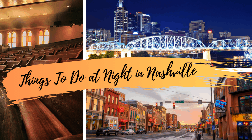Things To Do at Night in Nashville